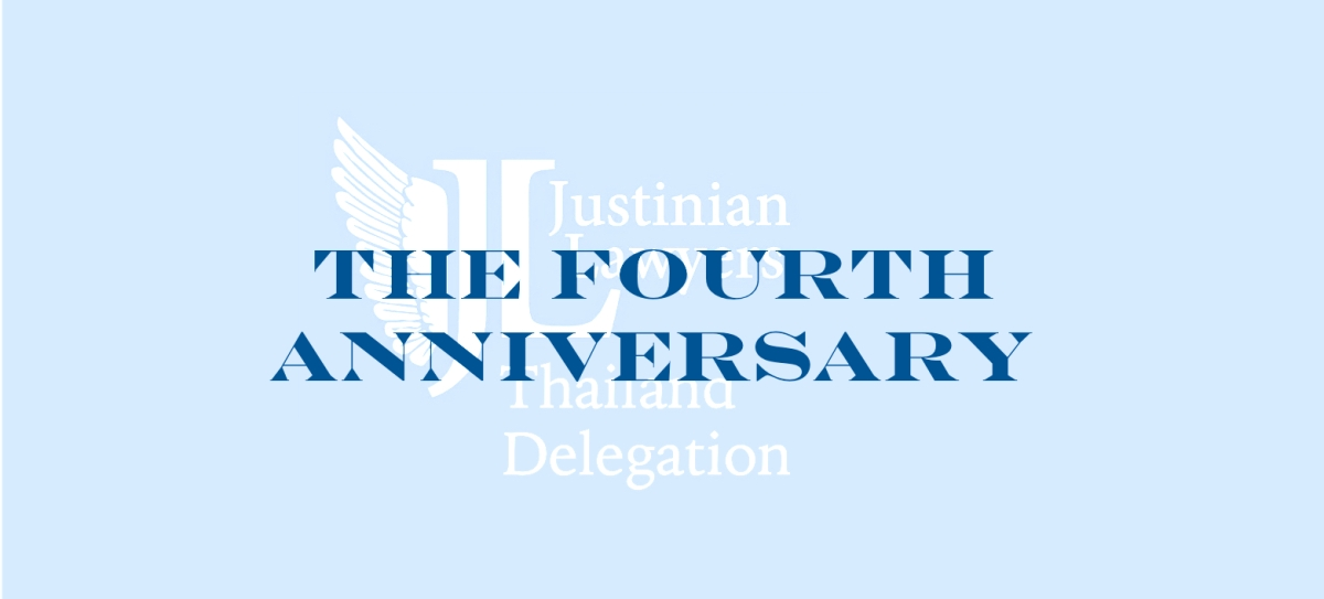 Justinian Lawyers in Thailand: The Fourth Anniversary