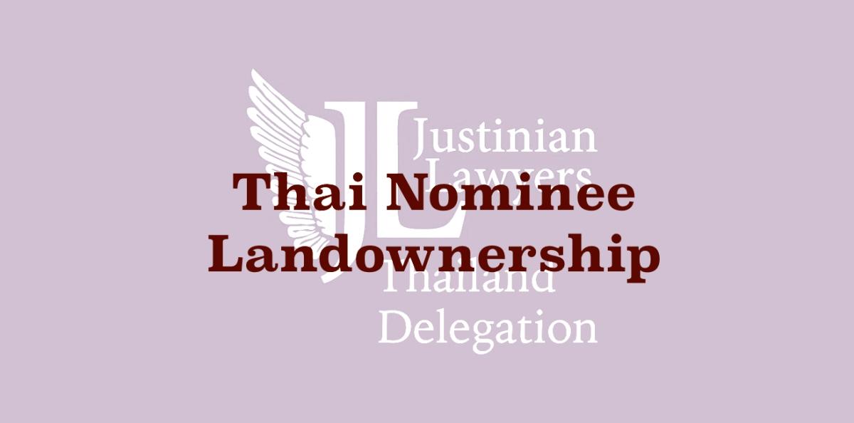 Landownership under Thailand's incomprehensible nominee legislation
